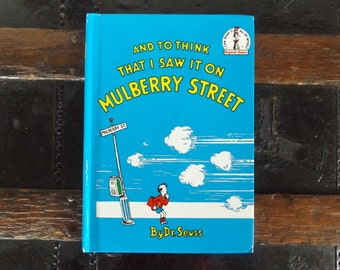 And to Think That I Saw It on Mulberry Street by  dr. Seuss / Educational Book / Children's Book  / Collectible dr Seuss (Listing #284)