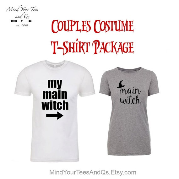 My Main Witch and Main Witch Couples Costume, Halloween Costume, Funny T-shirts, Funny Halloween Shirt, Couples Shirts, Halloween T-Shirts