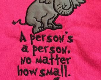 Horton- A persons a person.