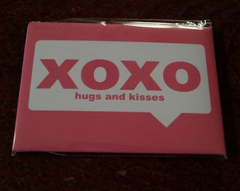 xoxo  hugs and kisses Fridge Magnet