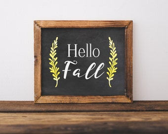 Hello Fall home decor - Printable Fall Wall art - Autumn print- Fall printable decor - Fall chalkboard printable -fall chalkboard printable