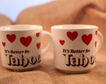 It's Better in Tahoe mugs, set of two