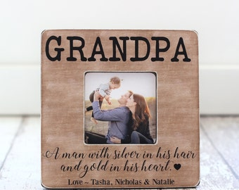 Grandpa Grandfather Personalized Gift Picture Frame Quote Silver in His Hair and Gold in His Heart