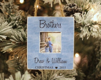 Brothers Ornament Christmas Gift Personalized Photo Ornament for Brother Brothers Holiday GIFT