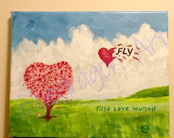 Original Acrylic Painting, FLY, First Love Yourself 8 inches by 10 inches
