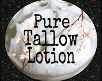 Pure Tallow Lotion; Organic