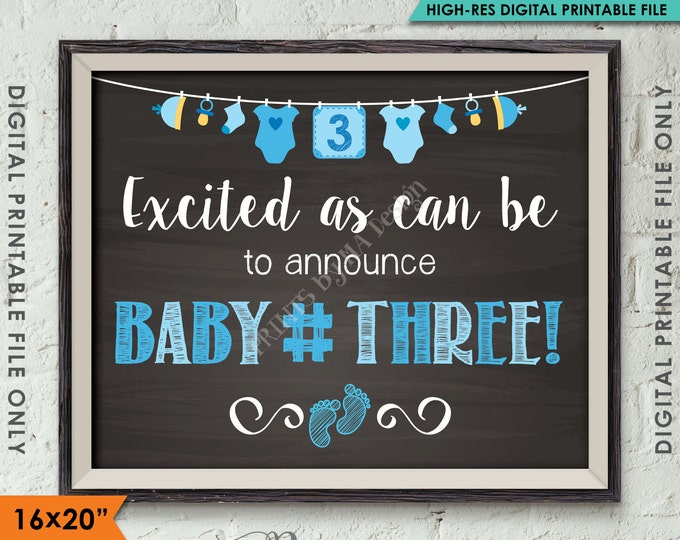"Baby Number 3 Photo Prop, BOY Gender Reveal, 3rd Baby #3 Expecting Announcement, 16x20"" Chalkboard Style Instant Download Digital Printable"