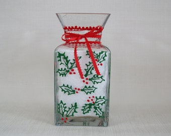 Glass Christmas Vase with Holly and Berries - Hand Painted Square Glass Christmas Vase - Festive Holiday Decor - Red and Green Flower Vase