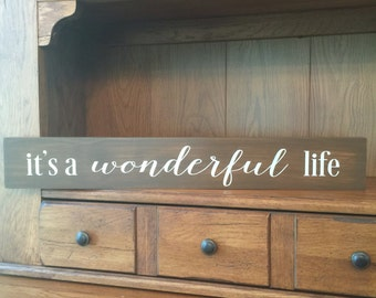 It's a Wonderful Life wood sign - A Wonderful Life - Holiday sign - Holiday Decor - It's a Wonderful Life - Christmas Sign - George Bailey