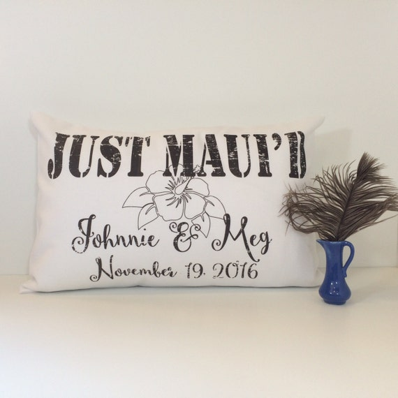 Personalized Pillows For Wedding Gift: JUST MAUI'D Personalized Pillow Wedding Gift For A By