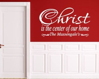 Christ, Is the Center, of our, Home, Personalized, Family, Name, Vinyl, Wall, Decal, Decor, Living, Room, Kitchen, Entryway, Hallway