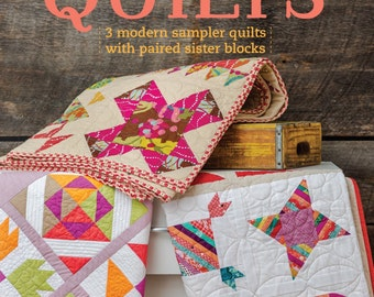 Sister Sampler Quilts - Modern Traditional Quilt Pattern Book - by AnneMarie Chany, Pattern #T 8811