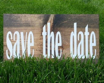 Save the date - wood sign - engagement photo prop