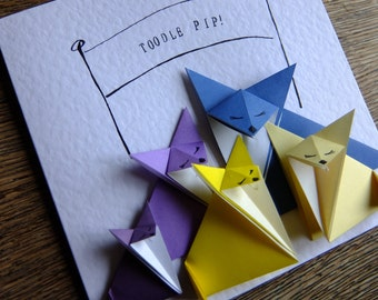 Toodle Pip! Origami Foxes Handmade Leaving Goodbye Farewell Bon Voyage Card