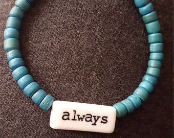 Always believe bracelet