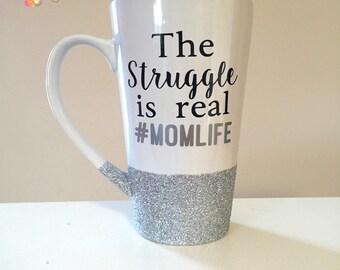 The Struggle Is Real Glitter Dipped Large Mug - Silver Glitter - Glittered Bottom - Mom Life - Momlife