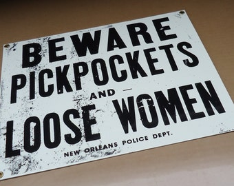 pickpockets Loose women beware sign porcelain advertising,vintage 1994 ande rooney.humor funny mancave home wall decor