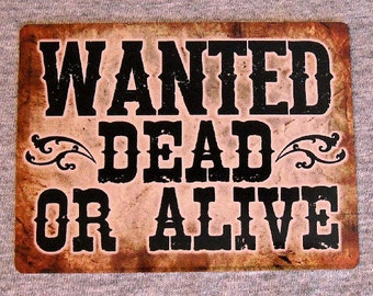 Magnet WANTED Dead or Alive country western outlaw poster criminal villian wild west most wanted man cave refrigerator magnets