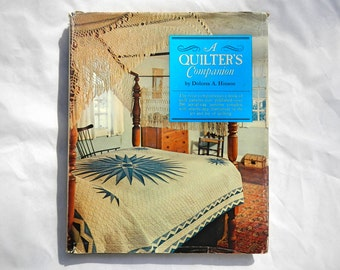 A Quilter's Companion by Dolores A. Hinson Vintage 1973 Hardcover Book