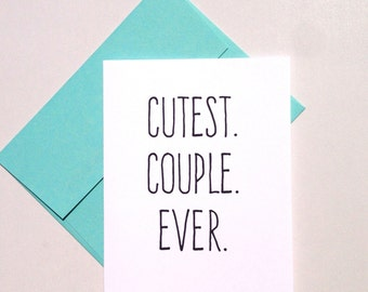 Cutest couple ever card - love, anniversary, wedding, engagement, valentines
