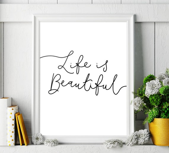 Wall decor home decor 39 life is beautiful 39 printable - Latest beautiful wall decoration ...