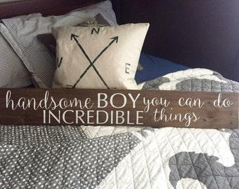 Handsome Boy Sign; Boy Room Sign; Boy Nursery Sign; Nursery Sign; Baby Shower Gift; Custom Wood Sign