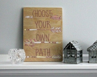 Choose Your Own Path Wooden Arrow Sign