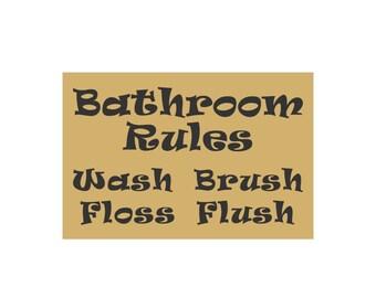 SIGN STENCIL - Bathroom Rules Wash Brush Floss Flush - 8 x 12 Stencil