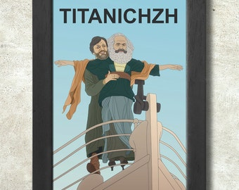 Titanichzh with Zizek and Marx Poster Print A3+ 13 x 19 in - 33 x 48 cm Buy 2 Get 1 Free