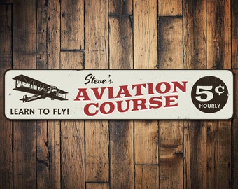 Aviation Course Sign, Pilot Gift, Airplane Pilot Sign, Aviation Lover Gift, Custom Plane Man Cave Metal Decor - Quality Aluminum ENS1002348