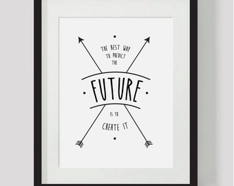 Black and White Inspirational Quote. Instant download. Wall art print. Inspire. Positive quote. Print yourself. Future. creative