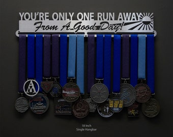 You're Only One Run Away From A Good Day! - Allied Medal Hanger Holder Display Rack