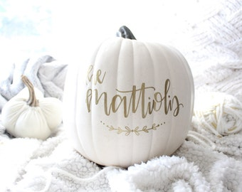 Personalized Custom White Pumpkin - Hand Painted Pumpkin - Hand lettered Pumpkin - Personalized Fall Decor - Thanksgiving decor