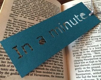 Bookmark, Paper bookmarks, Unique bookmarks, In a minute, Bookworm gifts, Book lover gift, Coworker gift, Book accessories, Funny bookmarks