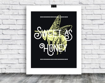 Bee Poster - Honey Bee - Bees - poster download - poster - Honey - Sweet as Honey - home goods - posters - digital print -  instant download