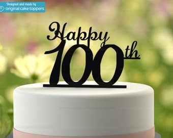"100th Birthday Cake Topper - ""Happy 100th"" - BLACK - OriginalCakeToppers"