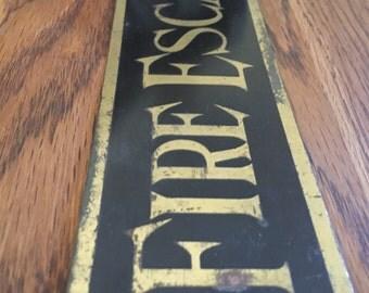 Antique Fire Escape Brass Sign