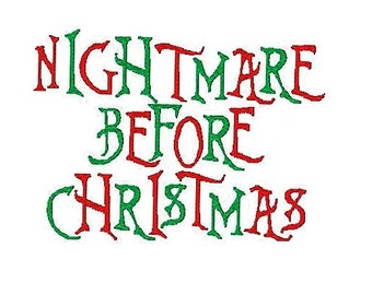 Nightmare before Christmas   Embroidery Font, 0.5,1,2,3 Inches, Instant Download