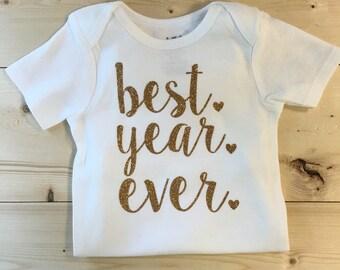 Best Year Ever Onesie - First Birthday Shirt