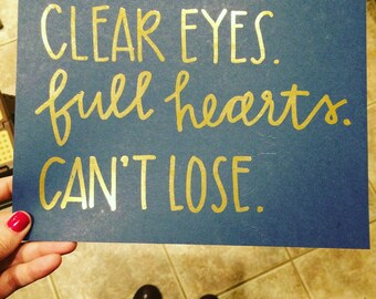 Friday Night Lights gold foil Clear Eyes Full Hearts Can't Lose