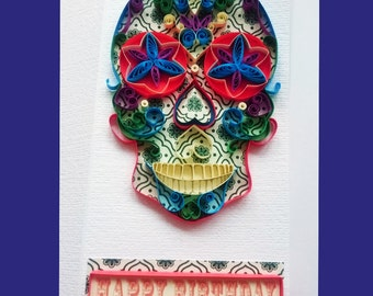 Quilled Candy Skull Sugar Skull Day of the Dead Calavera Quirky Unique Happy Birthday Greeting Card