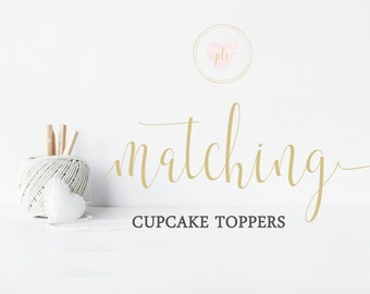 Made To Match Printable Cupcake Toppers - Cupcake Toppers - You Print - Digital File - Made to Match any exisiting design in my store