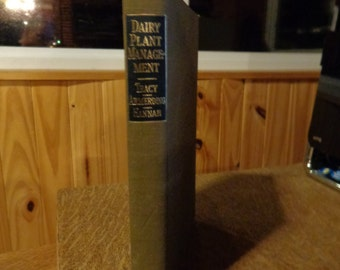 Dairy Plant Management - Tracy-Armerding- Hannah - McGraw-Hill Book Company Inc. 1958