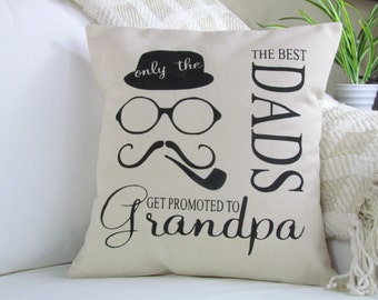 Only The Best Dads Get Promoted To Grandpa  Pillow Father's Day Gift, Dad Gifts, Gift For Him, Dad Pillow, Birthday, Christmas Gift