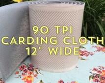 "Carding Cloth 12"" Wide 90TPI"