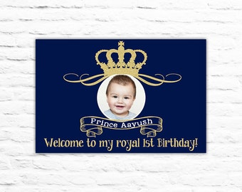 Printable Royal Prince Birthday Banner welcome sign with photo picture gold silver (247)