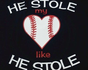 He Stole My Heart Baseball Mom