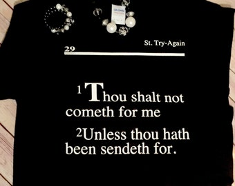 FREE SHIPPING!! Thou Shalt Not T-Shirt
