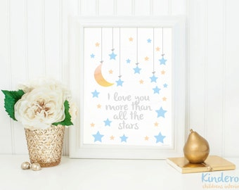Love you more than all the stars print,  Little Boys Room print, nursery wall art, stars and moon print, blue nursery decor