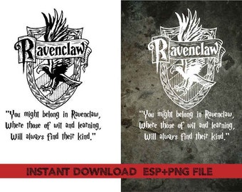 Ravenclaw Home quote Clip Art,T shirt, iron on , sticker, Vectors files ,Personal Use